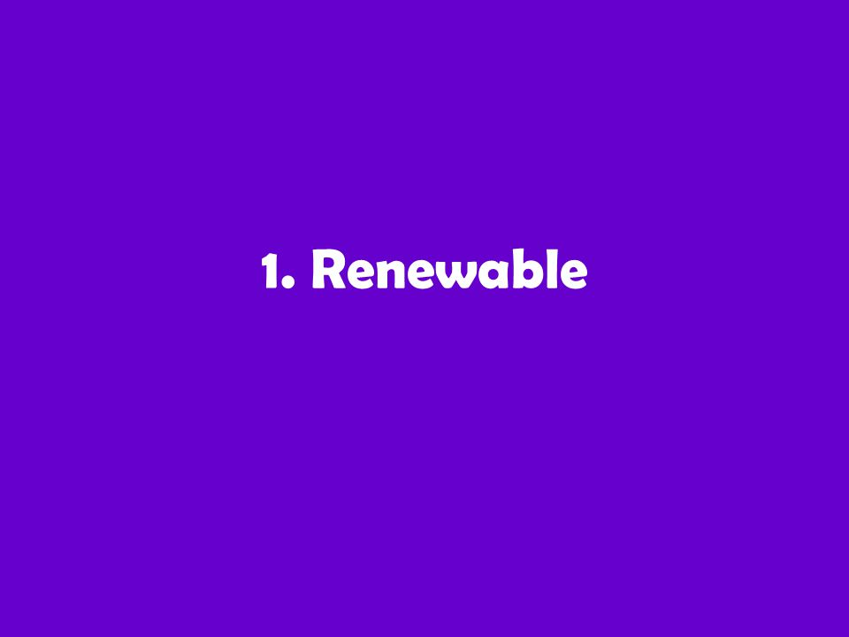 1. Renewable