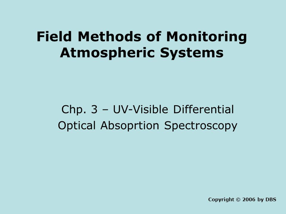 Field Methods of Monitoring Atmospheric Systems Chp.