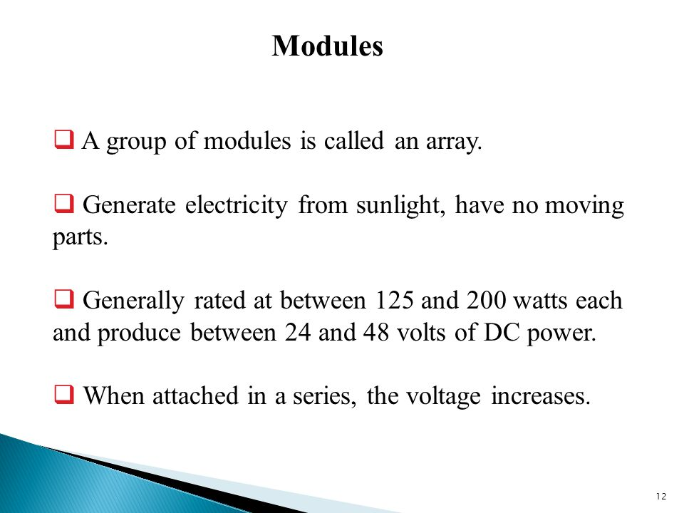 12 Modules  A group of modules is called an array.