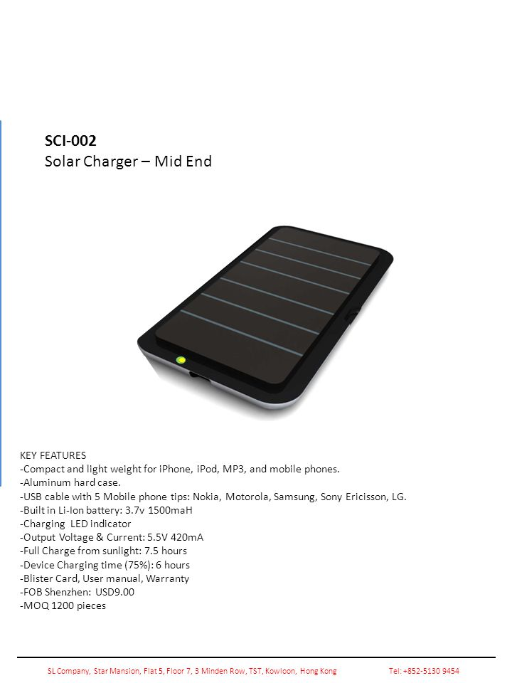 SCI-002 Solar Charger – Mid End KEY FEATURES -Compact and light weight for iPhone, iPod, MP3, and mobile phones.