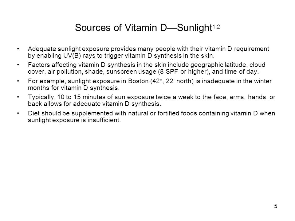 5 Sources of Vitamin D—Sunlight 1,2 Adequate sunlight exposure provides many people with their vitamin D requirement by enabling UV(B) rays to trigger vitamin D synthesis in the skin.