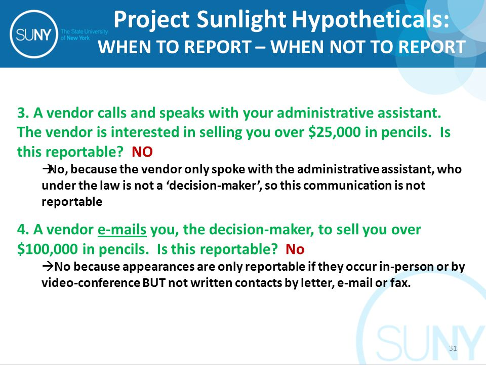 3. A vendor calls and speaks with your administrative assistant.