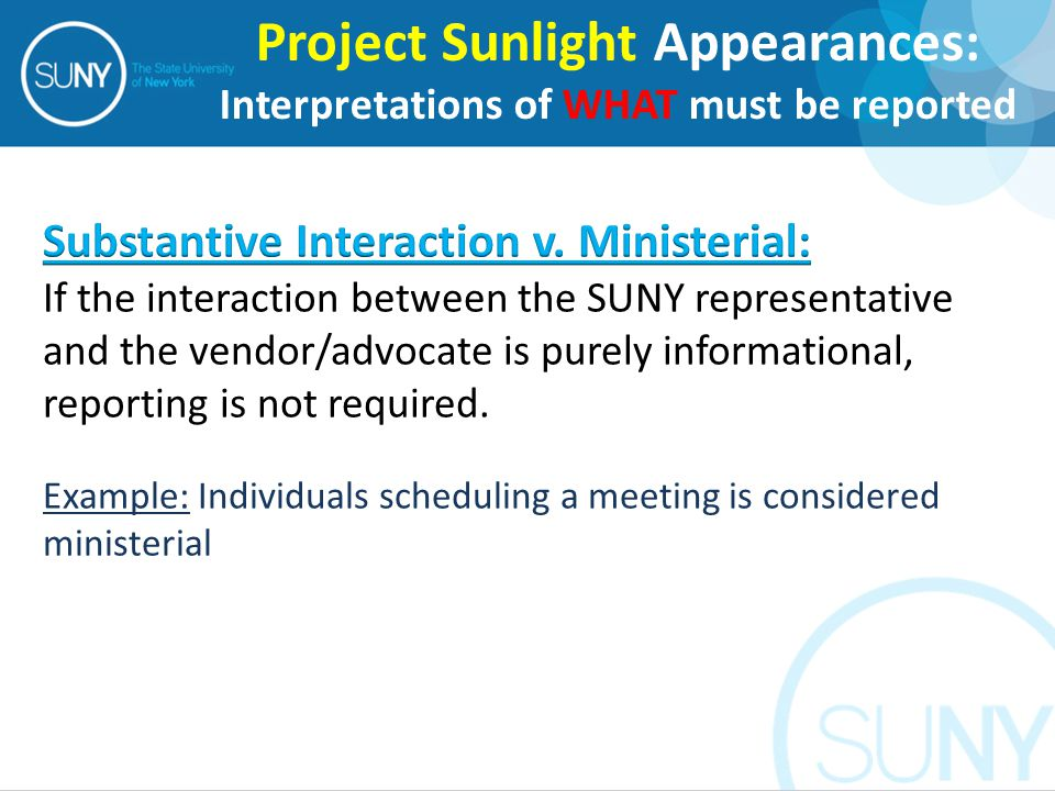 Project Sunlight Appearances: Interpretations of WHAT must be reported