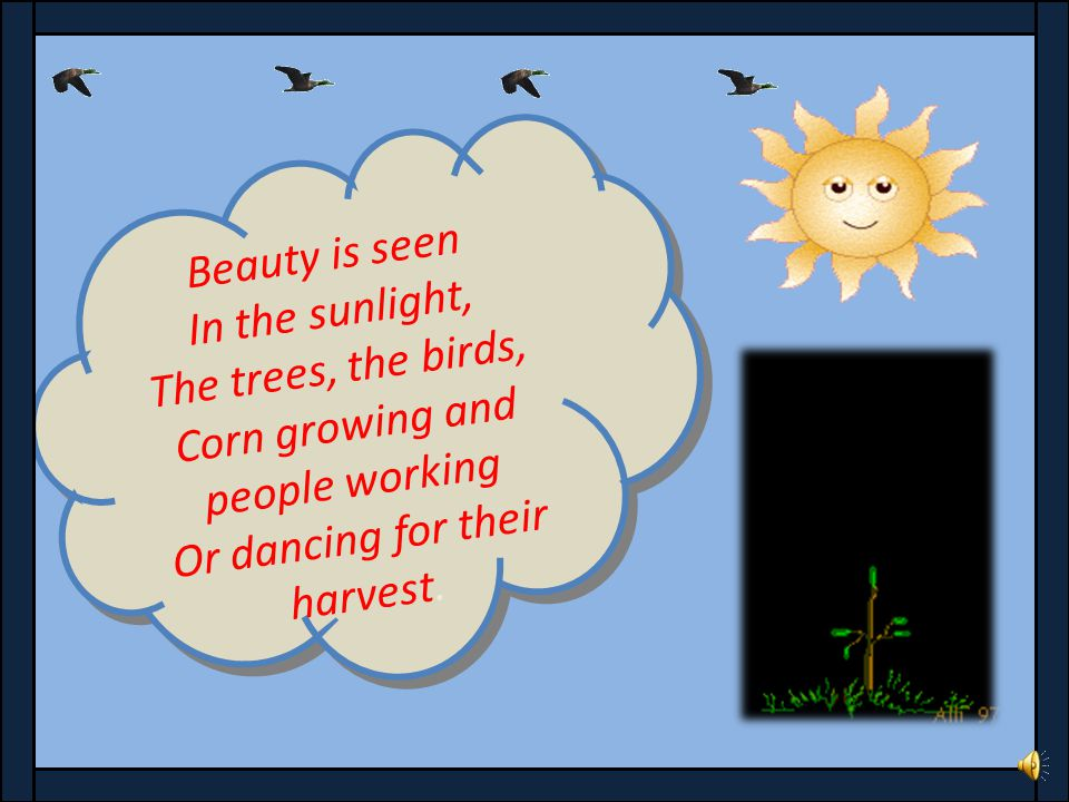 BEAUTY CLASS : 6 th SUBJECT : ENGLISH POEM : 4 Prepared By : Mrs. Parl School : Govt. High. School Paploha