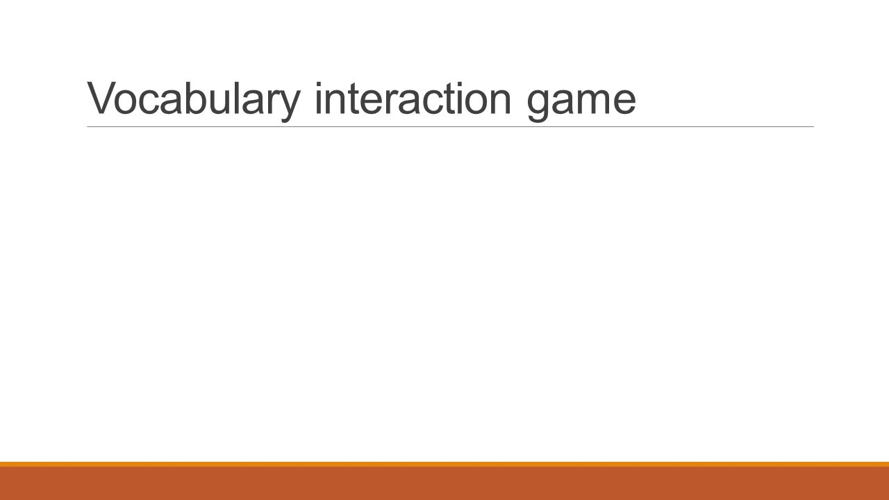 Vocabulary interaction game