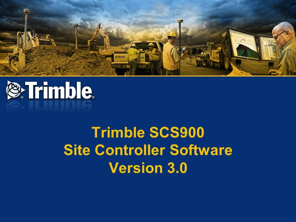 Trimble SCS900 Site Controller Software Version 3.0