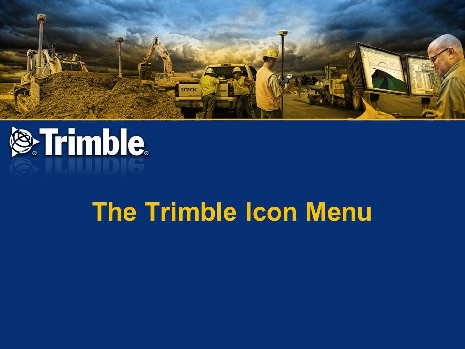 The Trimble Icon Menu