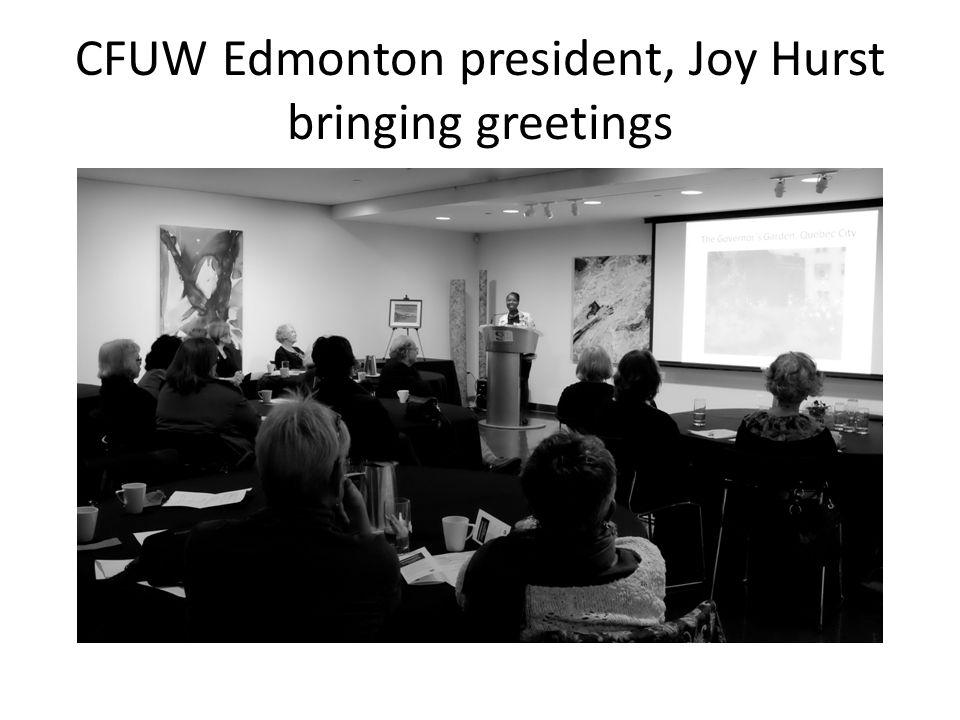 CFUW Edmonton president, Joy Hurst bringing greetings