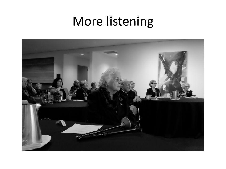 More listening