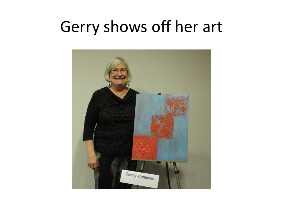 Gerry shows off her art