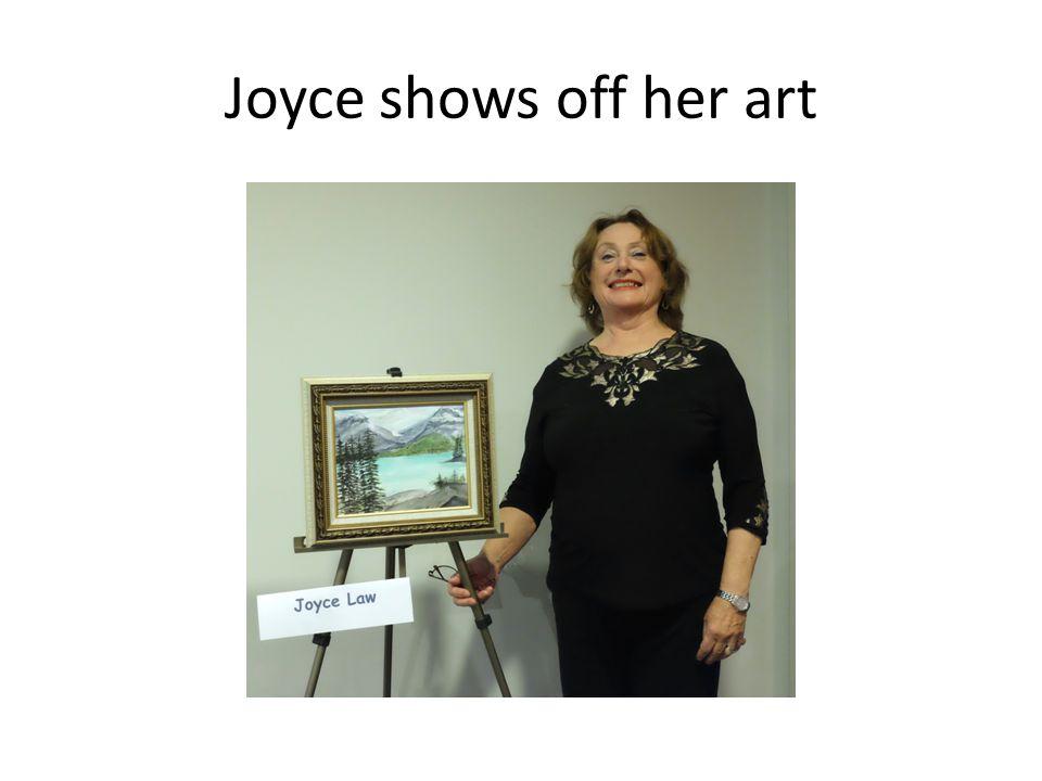 Joyce shows off her art