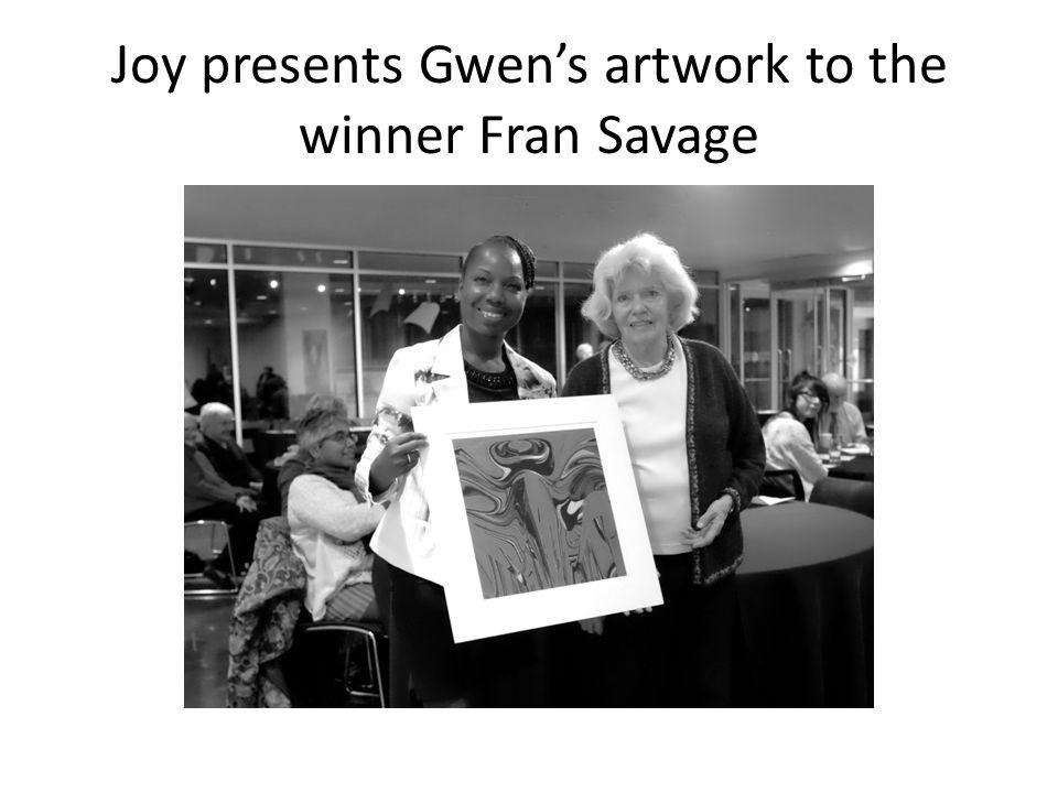 Joy presents Gwen's artwork to the winner Fran Savage