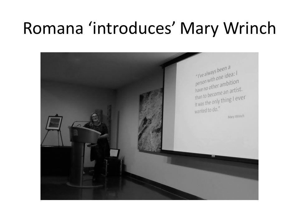 Romana 'introduces' Mary Wrinch