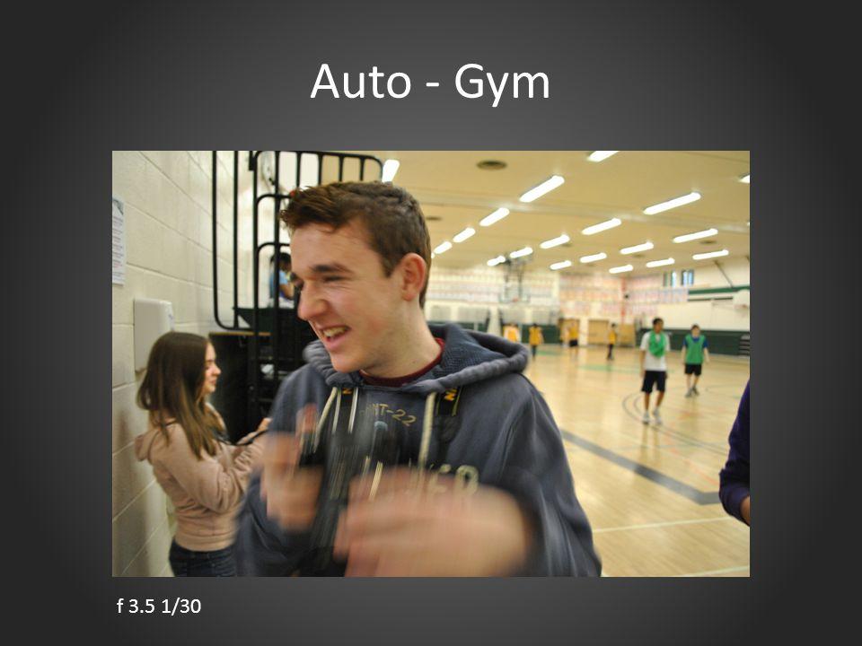 Auto - Gym f 3.5 1/30