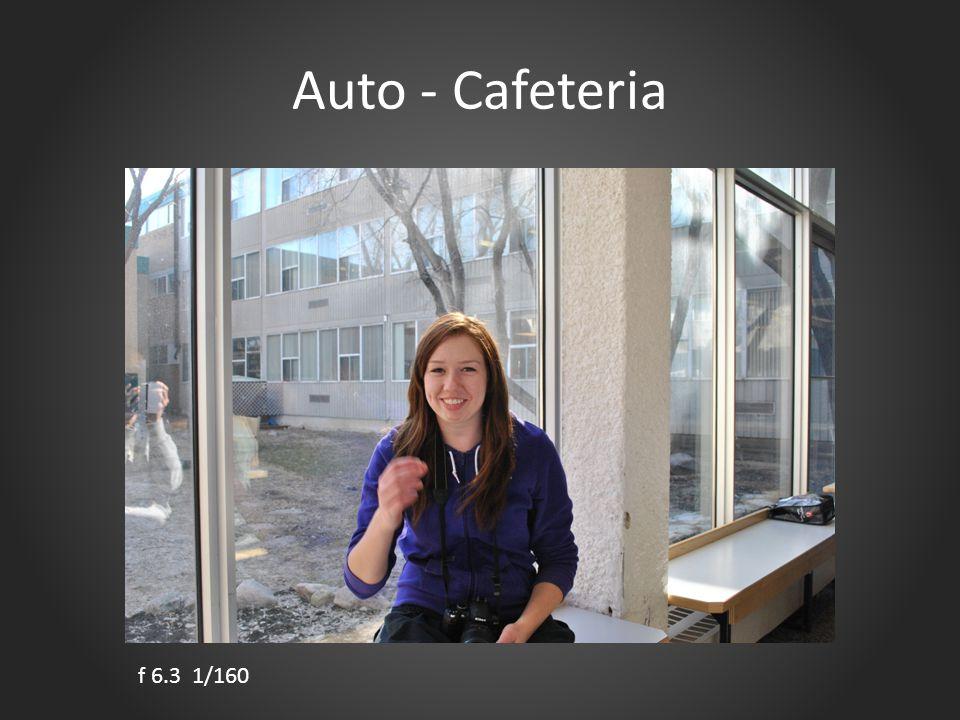Auto - Cafeteria f 6.3 1/160