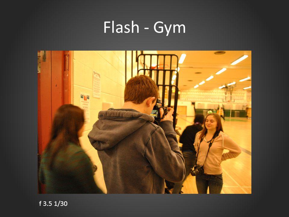 Flash - Gym f 3.5 1/30