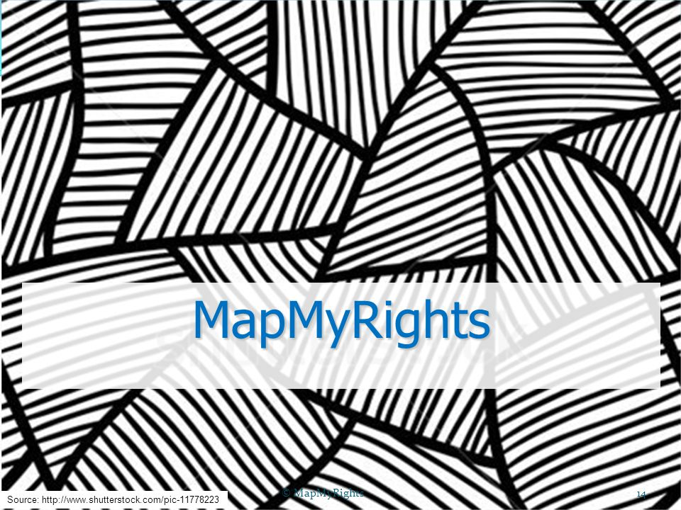MapMyRights Source: http://www.shutterstock.com/pic-11778223 © MapMyRights14