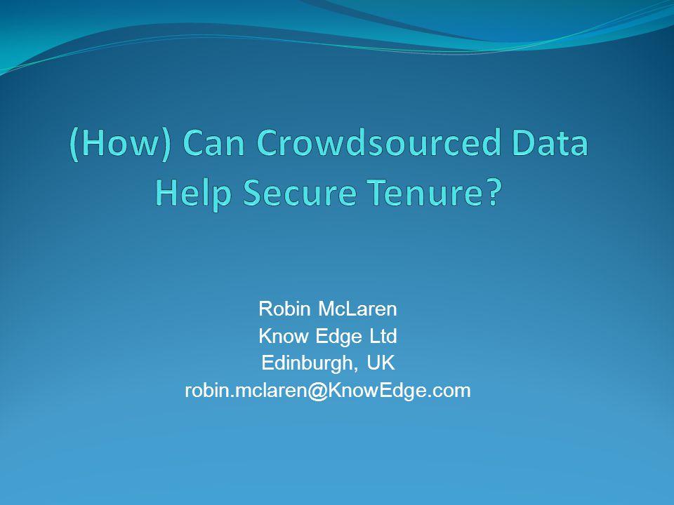Robin McLaren Know Edge Ltd Edinburgh, UK robin.mclaren@KnowEdge.com