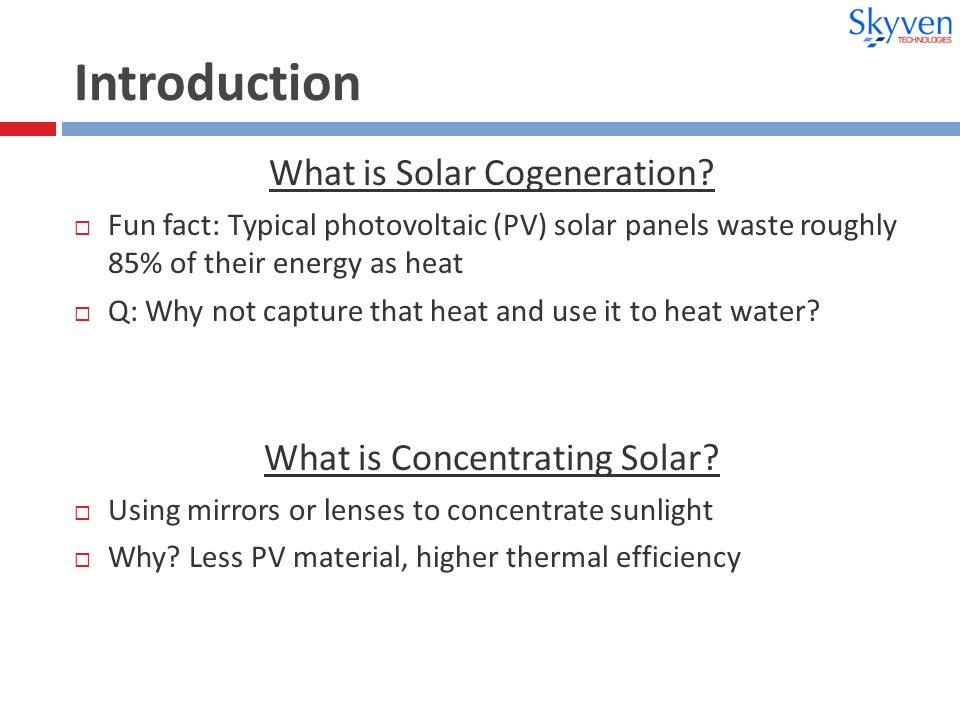 Introduction What is Solar Cogeneration.