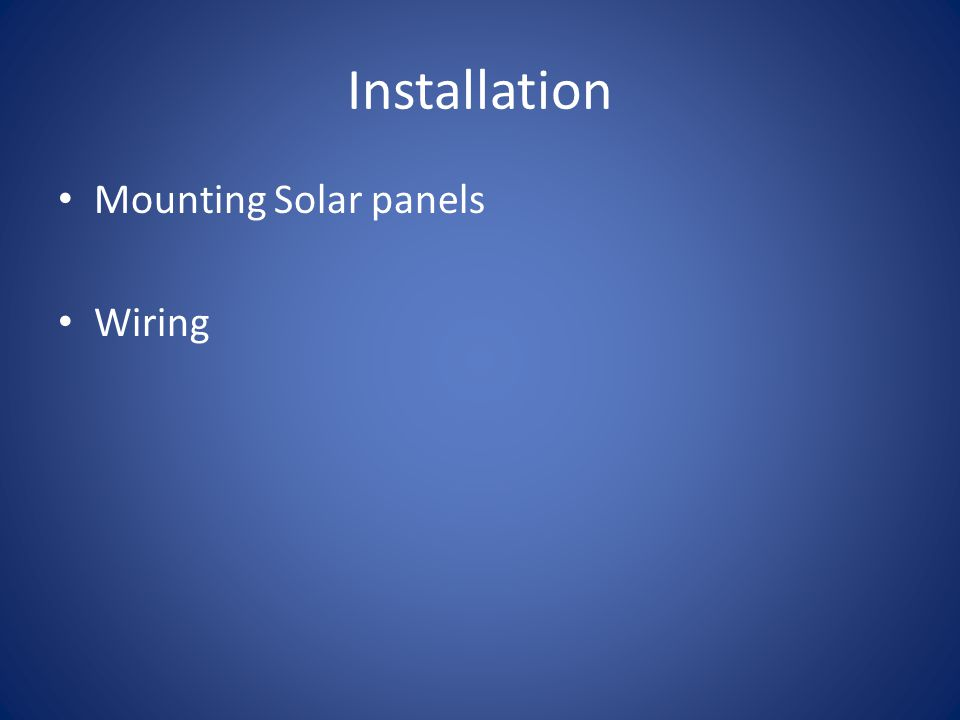 Installation Mounting Solar panels Wiring
