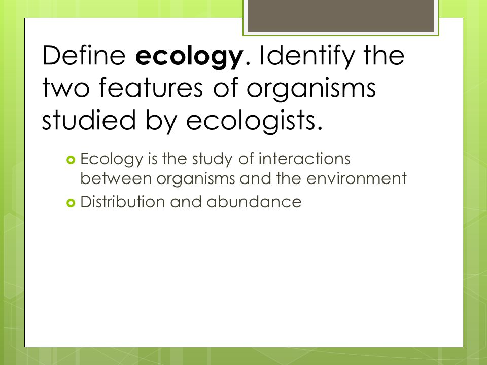 Describe the relationship between ecology and evolutionary biology.