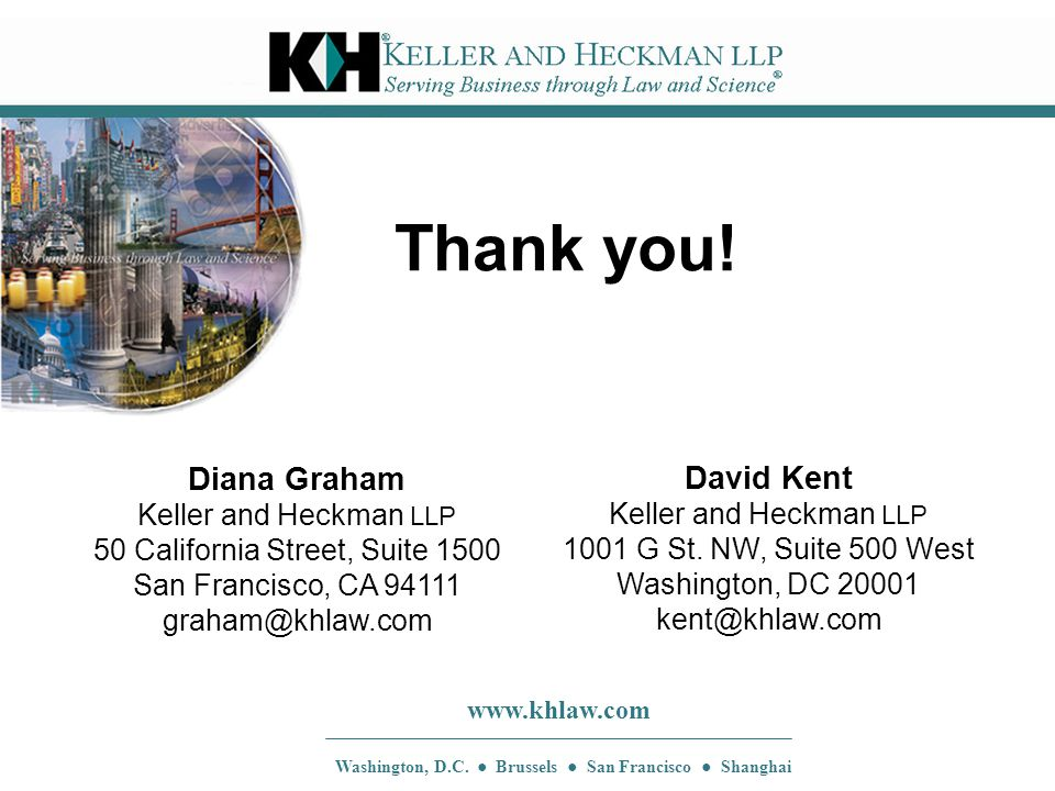 www.khlaw.com Washington, D.C. ● Brussels ● San Francisco ● Shanghai Thank you.