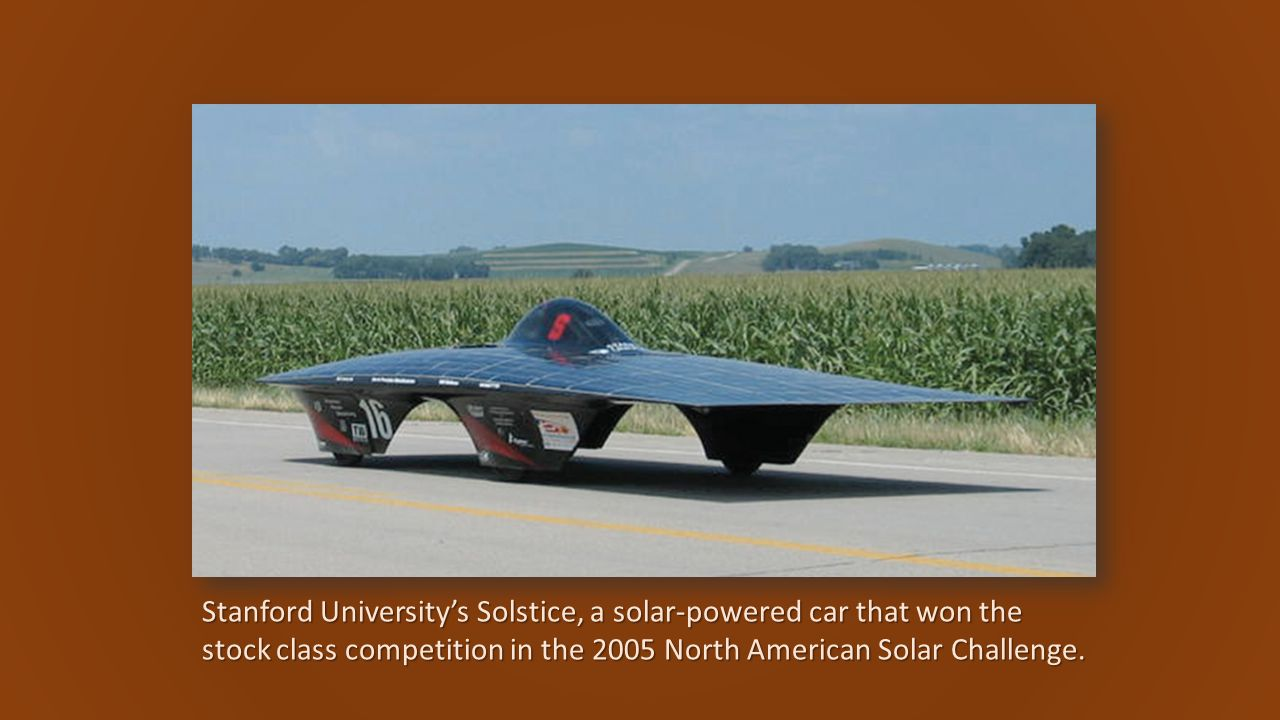 Stanford University's Solstice, a solar-powered car that won the stock class competition in the 2005 North American Solar Challenge.