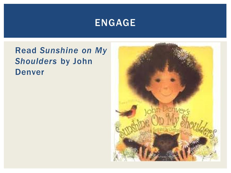 Read Sunshine on My Shoulders by John Denver ENGAGE
