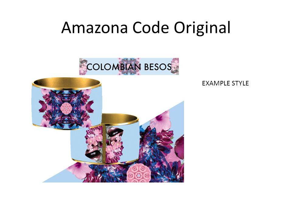Amazona Code Original EXAMPLE STYLE