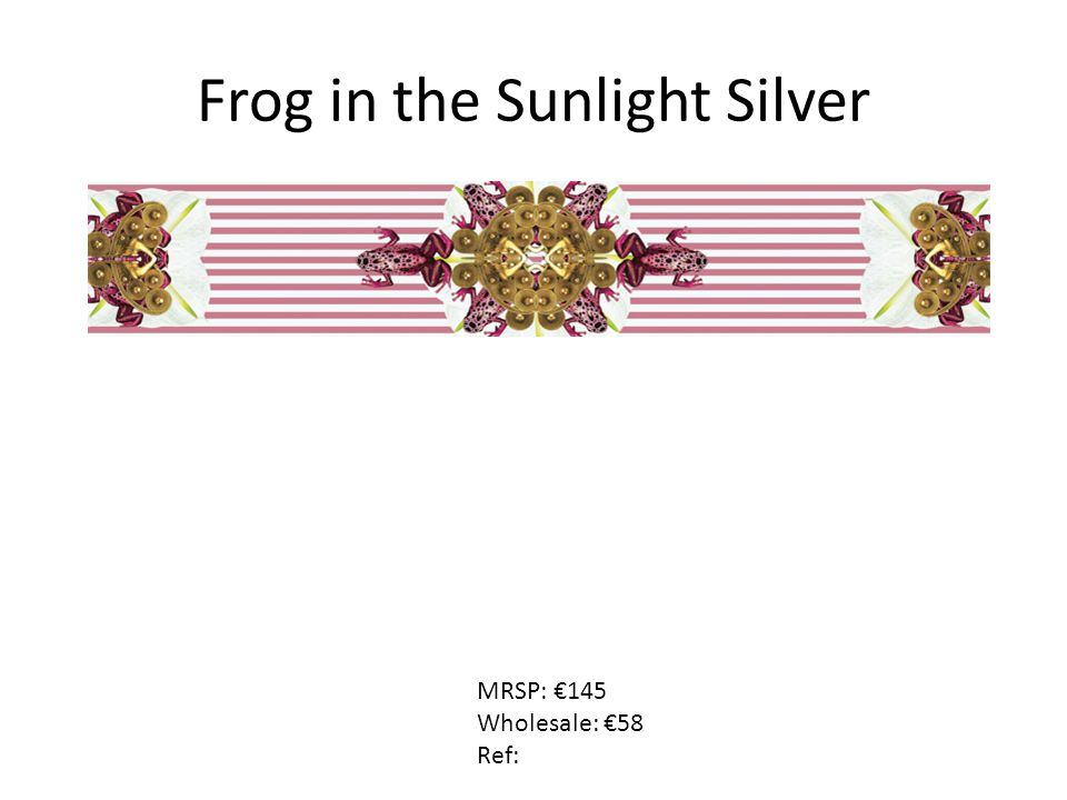 Frog in the Sunlight Silver MRSP: €145 Wholesale: €58 Ref: