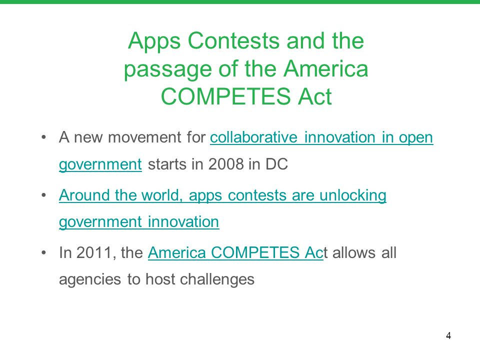 Apps Contests and the passage of the America COMPETES Act A new movement for collaborative innovation in open government starts in 2008 in DCcollabora