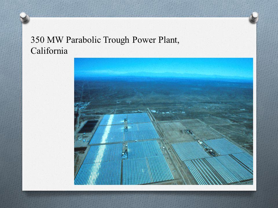 350 MW Parabolic Trough Power Plant, California