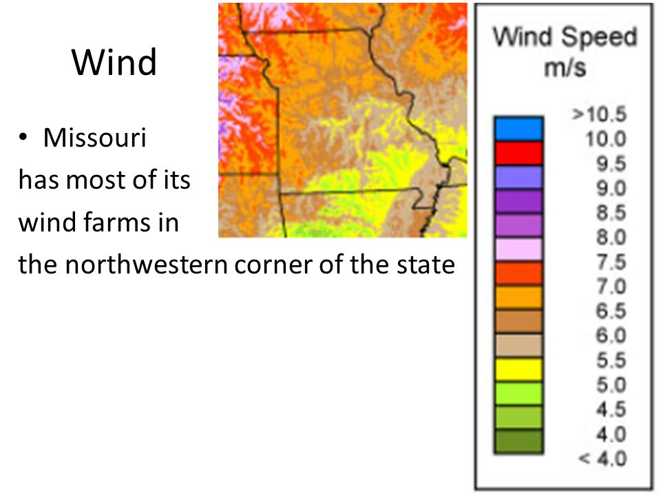 Wind Missouri has most of its wind farms in the northwestern corner of the state