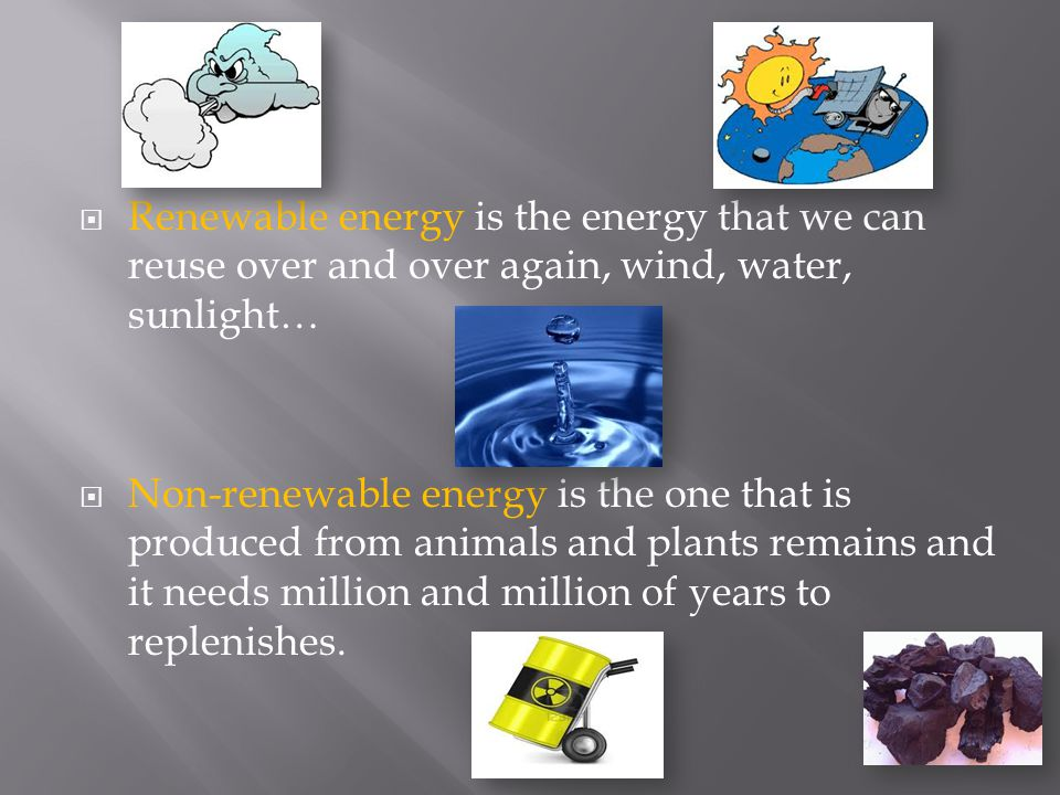  Types of energy: Electrical energy: is the energy produced by the flow of electric change.