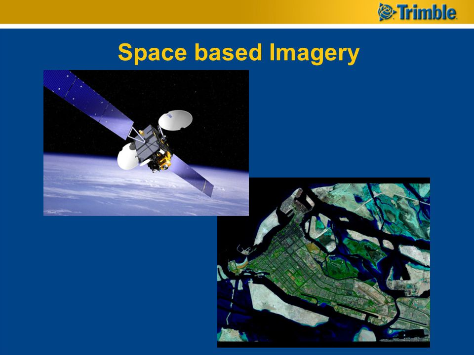 Space based Imagery