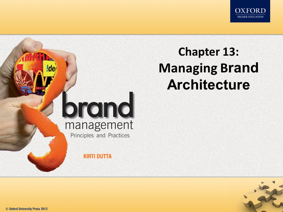 Chapter 13: Managing B rand Architecture