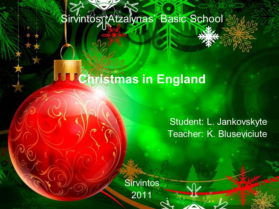 Sirvintos 'Atzalynas' Basic School Christmas in England Student: L.