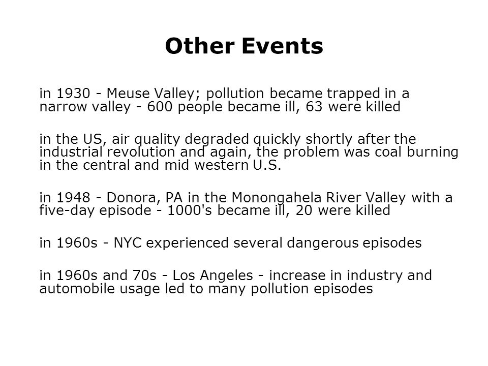 Primary pollutants in LA smog CO - carbon monoxide NO - nitric oxide ROG - reactive organic gases (unburned gasoline) These are mainly direct combustion products from gasoline- or diesel-burning internal combustion engines.