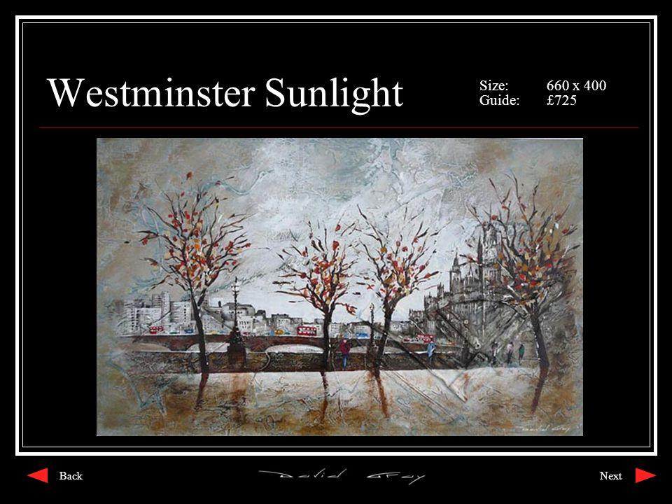Westminster Sunlight Size:660 x 400 Guide:£725 NextBack