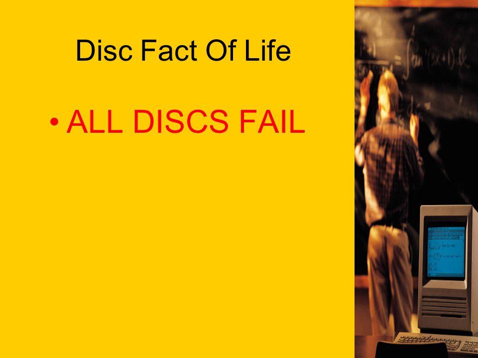 Disc Fact Of Life ALL DISCS FAIL