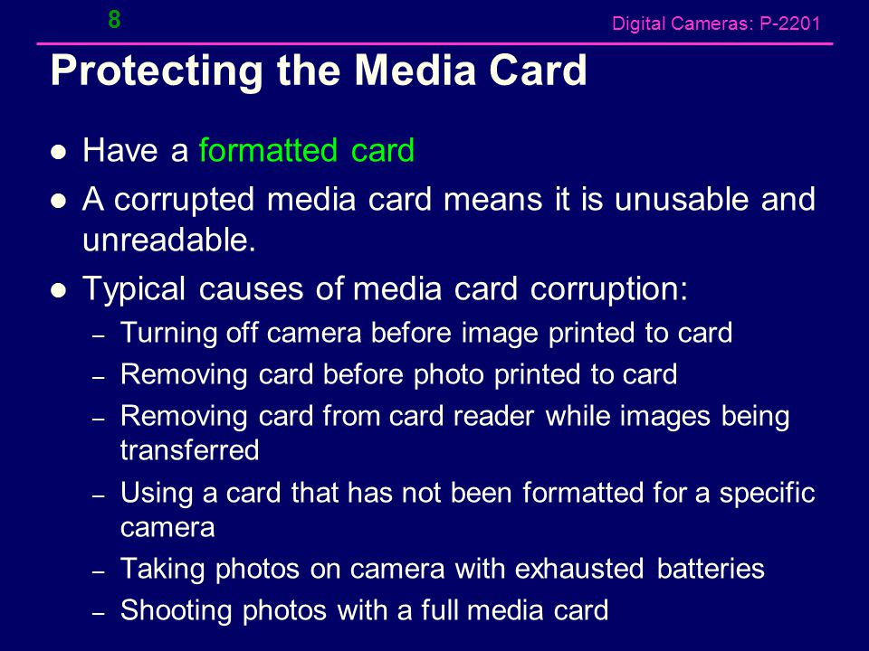 Digital Cameras: P-2201 Media Cards Should to have a spare SD memory card for the camera – Can swap cards for immediate re-launch.
