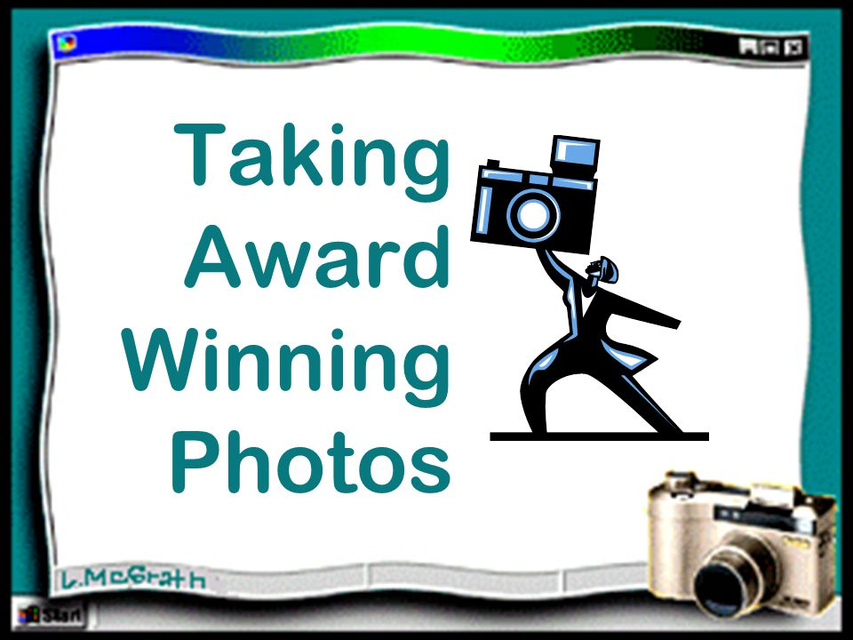 Taking Award Winning Photos