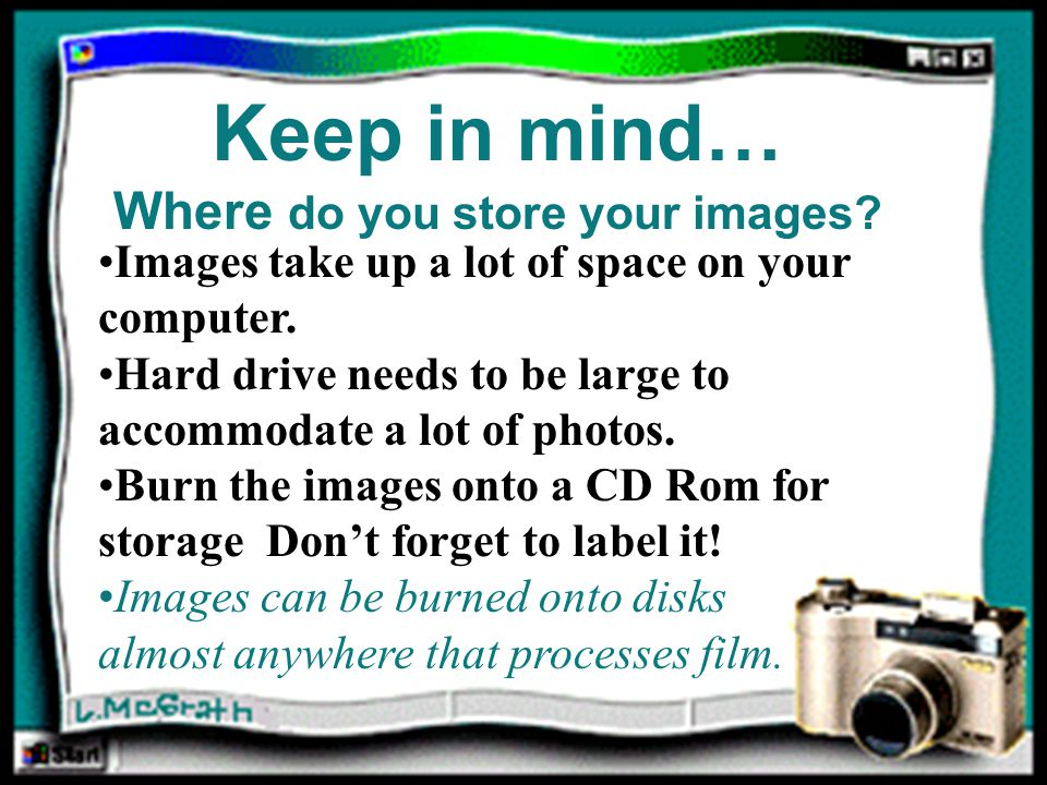 Images take up a lot of space on your computer.