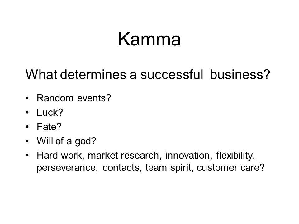 Kamma So what is kamma.