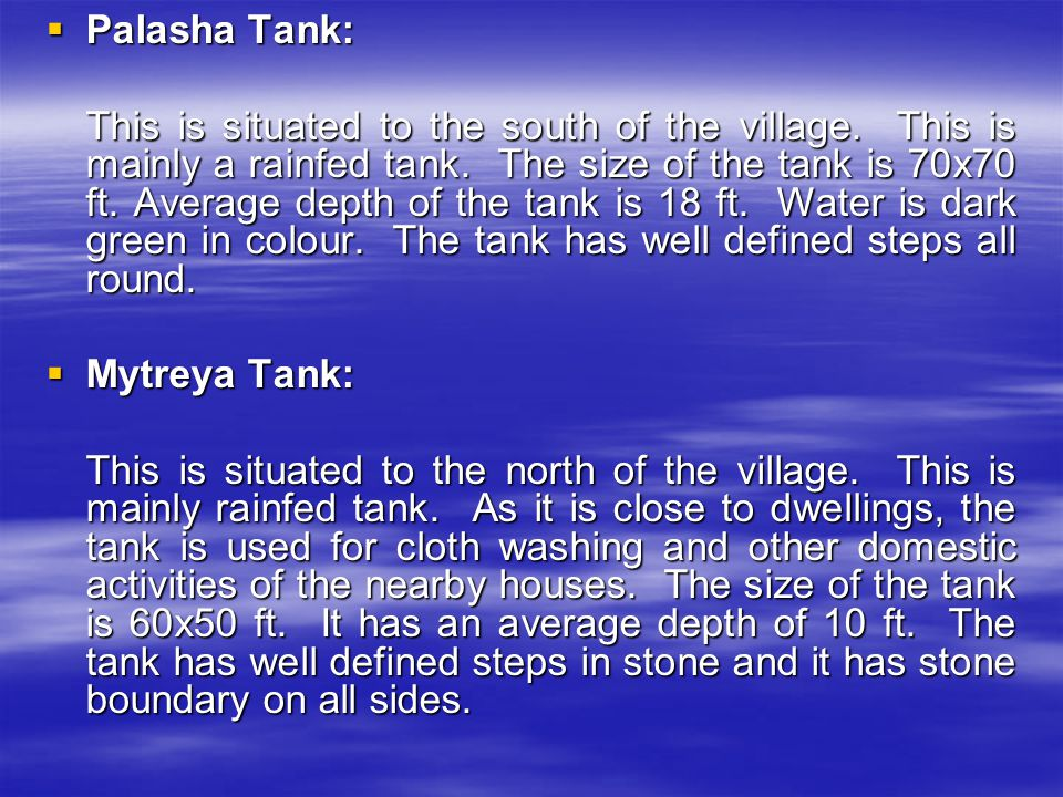  Palasha Tank: This is situated to the south of the village.