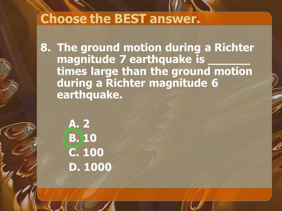 Choose the BEST answer.9.