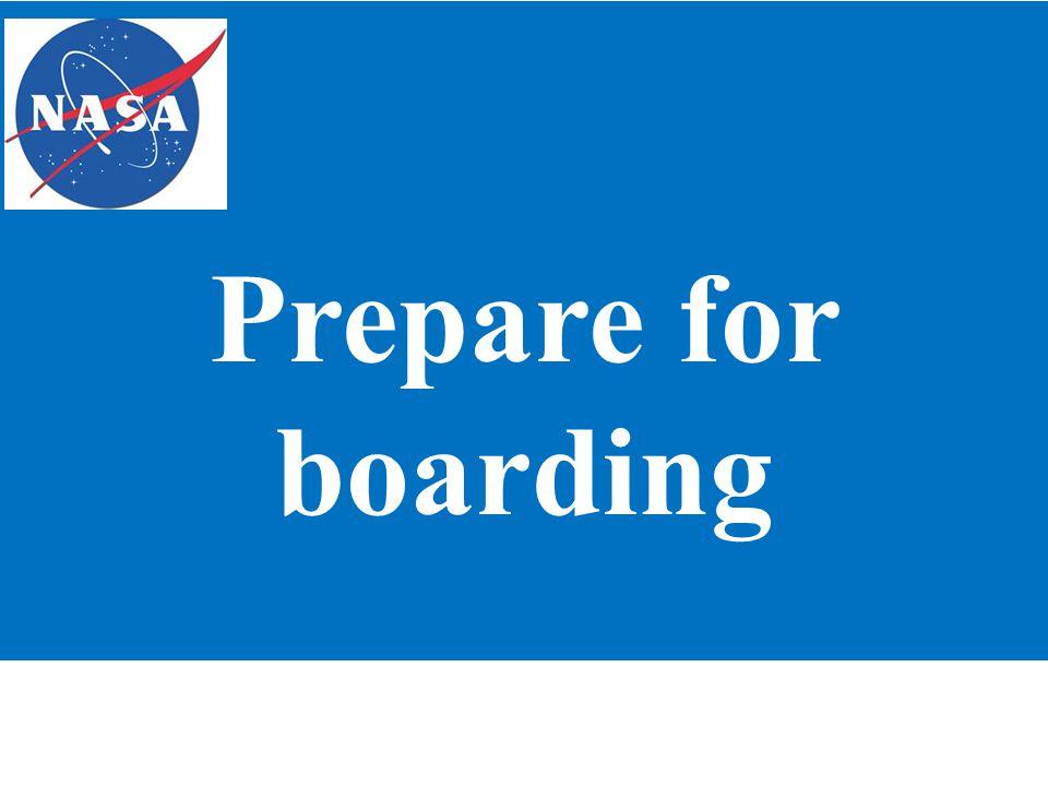Prepare for boarding