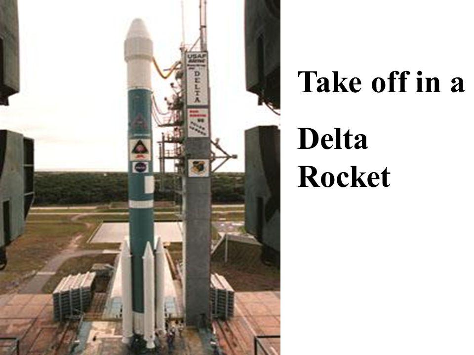 Take off in a Delta Rocket