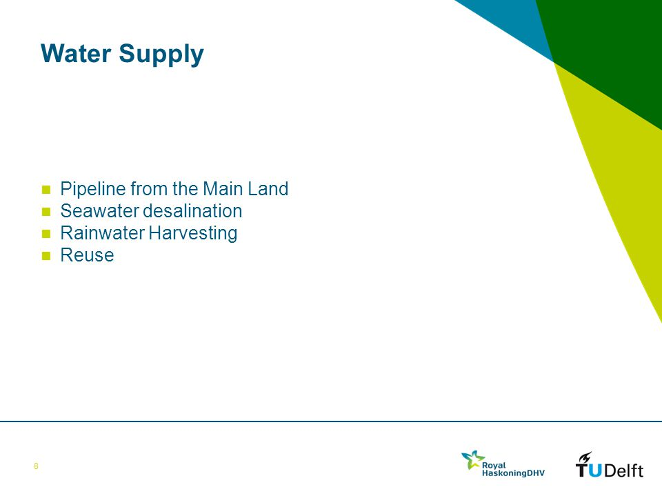 Water Supply Pipeline from the Main Land Seawater desalination Rainwater Harvesting Reuse 8