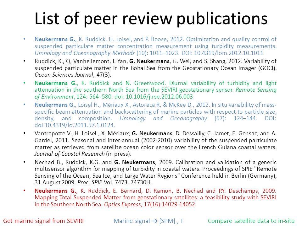 List of peer review publications Neukermans G., K.